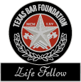 Life Fellow Texas Bar Foundation